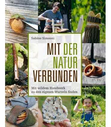 Mit der Natur verbunden